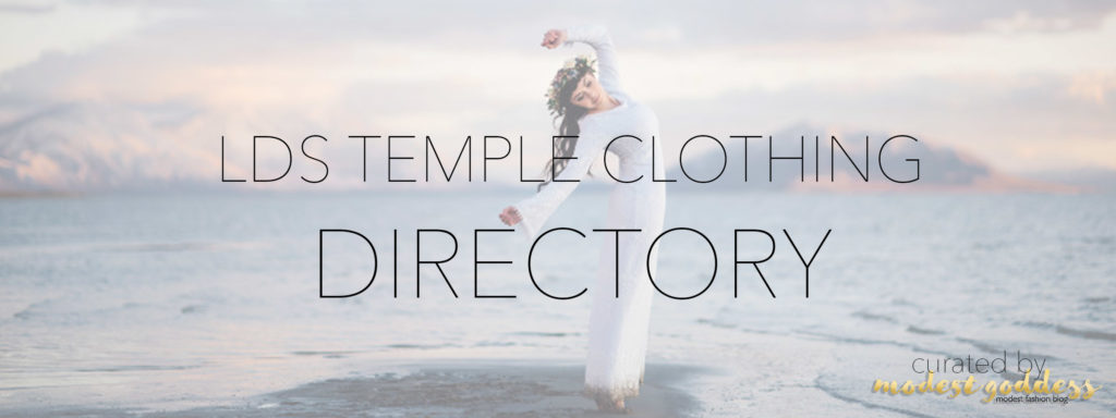 Modest Fashion Blogger Modest Goddess curated a list of LDS temple clothing brands with cute LDS temple dresses.