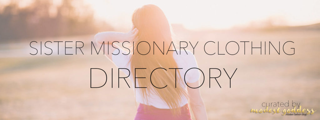 Modest Fashion Blogger Modest Goddess curated a list of modest sister missionary clothing with cute LDS sister missionary outfits.