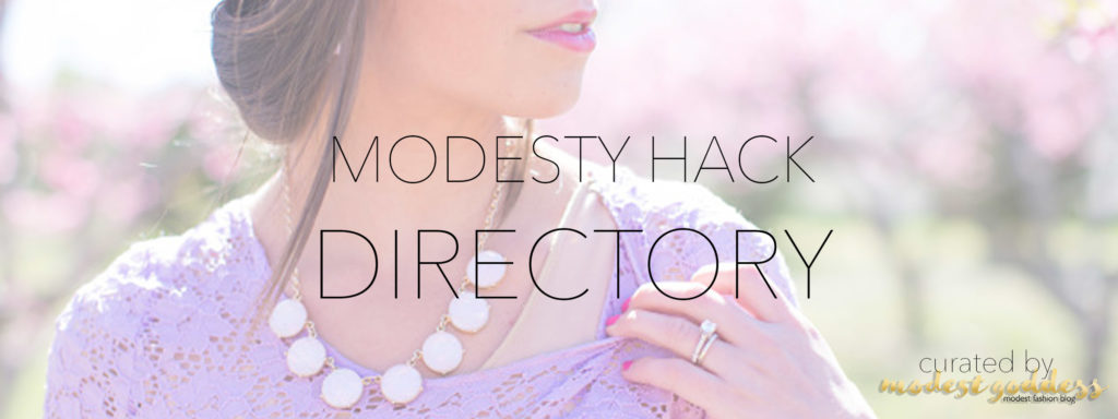 Modest Fashion Blogger Modest Goddess curated a list of modesty hack products and brands (modesty essentials) specifically for LDS modesty hacks for modestly covering garments.