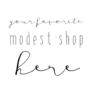 Your Favorite Modest Shop Here