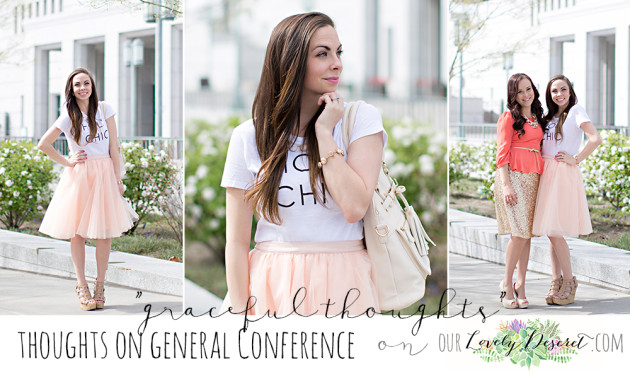 Thoughts on General Conference of the Church of Jesus Christ of Latter-day Saints by Emily Smith fashion blogger Lovely Deseret